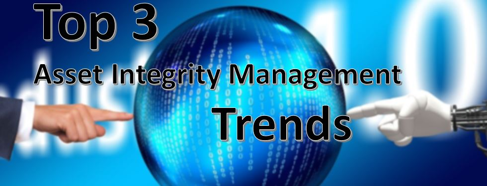 Asset integrity management trends.JPG