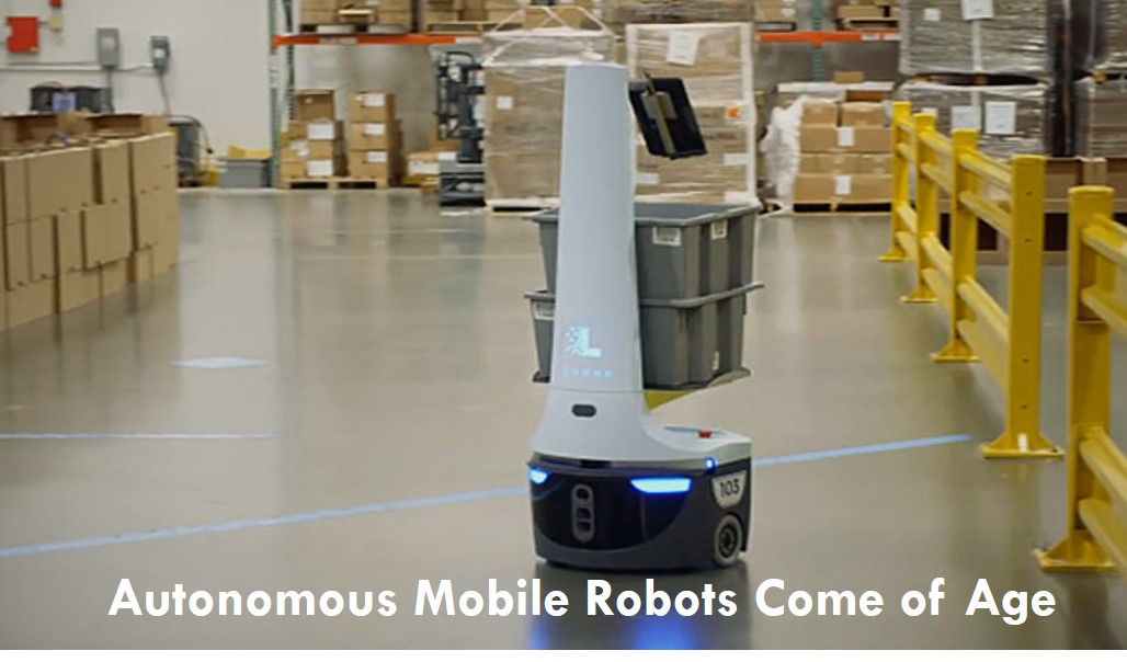 Autonomous Mobile Robots Come of Age AMRForum.jpg