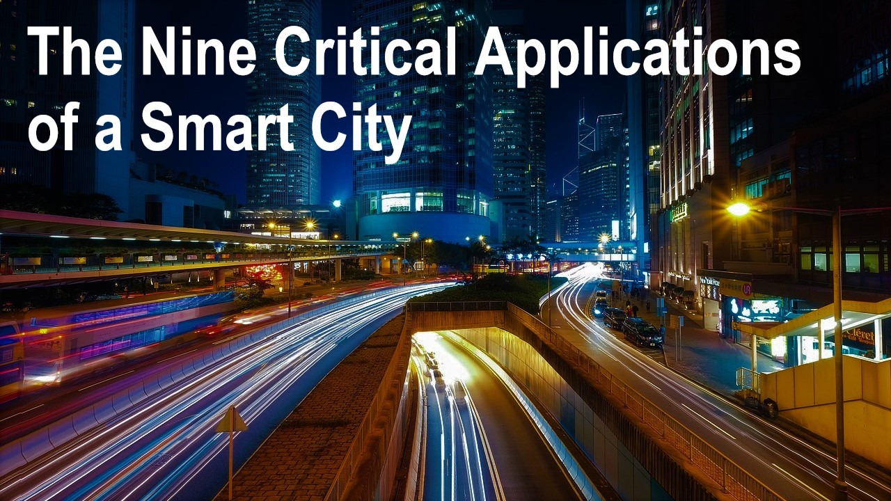 Critical Applications of Smart Cities
